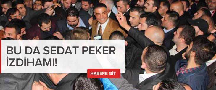 Kahramanmaraş'ta Sedat Peker izdihamı